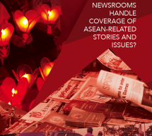 OFF THE PRESS: Survey Report on How Newsrooms Cover ASEAN-related Issues