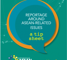 Free Download: Reportage Around ASEAN-Related Issues: A Tip Sheet
