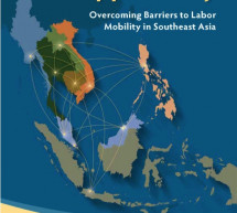 ASEAN Can't Leave Unskilled Migrants Out of Integration – World Bank
